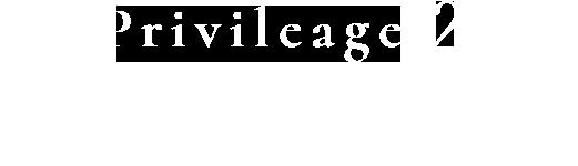 Privileage2